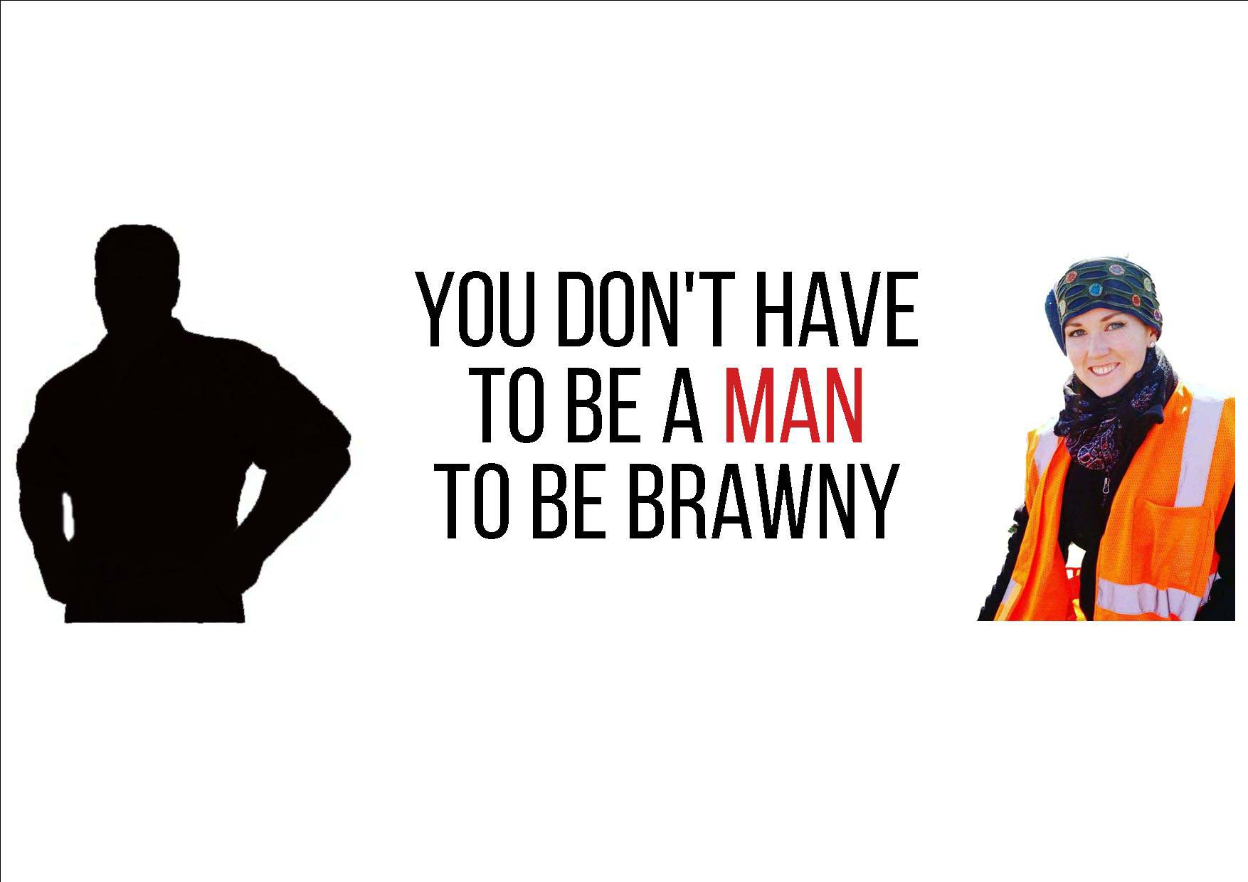 A Woman in a Brawny Man's World